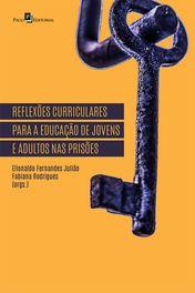Reflexões curriculares para a educação de jovens e adultos nas prisões