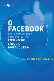 O Facebook como Ferramenta Pedagógica no Ensino de Língua Portuguesa