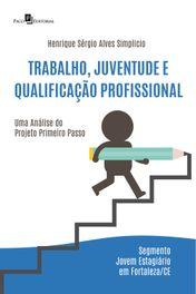 Trabalho, Juventude e Qualificação Profissional