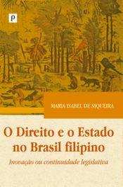 O direito e o estado no Brasil filipino