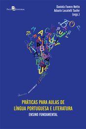 Práticas para Aulas de Língua Portuguesa e Literatura