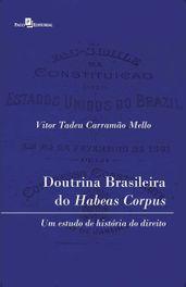 Doutrina brasileira do habeas corpus