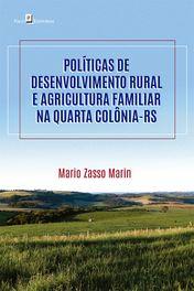 Políticas de desenvolvimento rural e agricultura familiar na Quarta Colônia-RS
