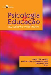 Psicologia e educação: Uma interface entre saberes