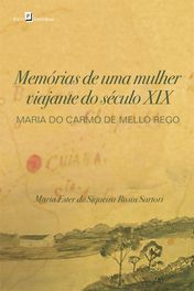 Memorias de Uma Mulher Viajante do Seculo XIX