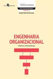 Engenharia Organizacional: Reflexões Contemporâneas