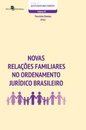 Novas relações familiares no ordenamento jurídico brasileiro