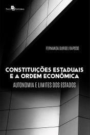 Constituições Estaduais e a Ordem Econômica