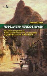 Rio de Janeiro, reflexo e imagem