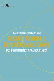 Gestalt-terapia e Experiência de Campo