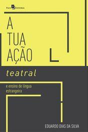 Atuação Teatral e Ensino de Língua Estrangeira