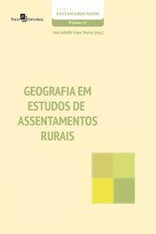 Geografia em Estudos de Assentamentos Rurais