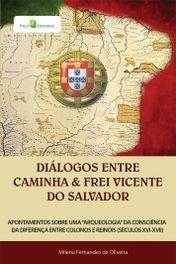 Diálogos entre Caminha e Frei Vicente do Salvador