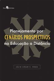 Planejamento por cenários prospectivos na educação a distância