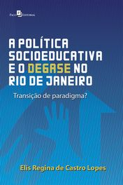 Política Socioeducativa e no Rio de Janeiro