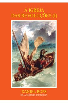 A Igreja das revoluções (I) - Volume VIII
