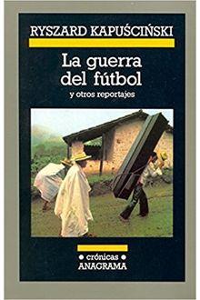 Guerra del fútbol, La