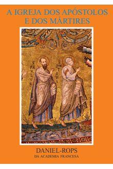 Livro HI-01 - A Igreja dos apóstolos e dos mártires