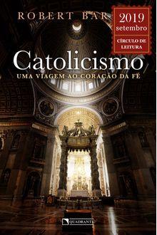 Livro Catolicismo: uma viagem ao coração da fé
