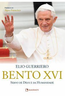 Bento XVI - Servo de Deus e da Humanidade