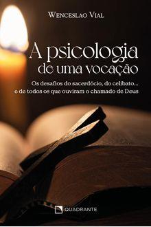 Livro A Psicologia de uma vocação