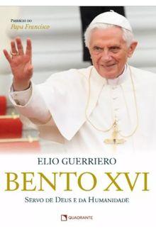 Livro Bento XVI - servo de Deus e da humanidade