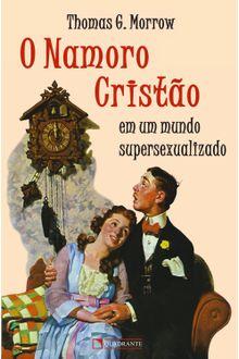 O namoro cristão - Em um mundo supersexualizado