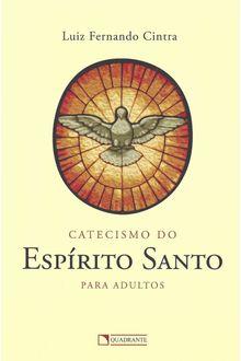 Catecismo do Espírito Santo para adultos