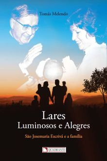 Lares luminosos e alegres
