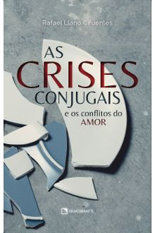 Livro As crises conjugais - e os conflitos do amor