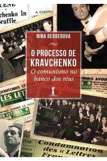 Processo de Kravchenko, O