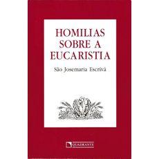 Homilias sobre a Eucaristia