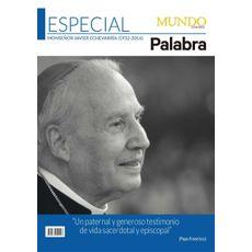 Revista Palabra & Mundo Cristiano - Especial D. Javier Echevarría (1932-2016)