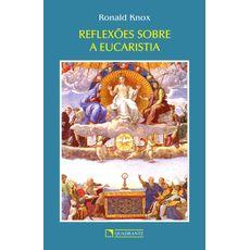 Reflexões sobre a Eucaristia