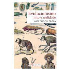 Evolucionismo: Mito e realidade