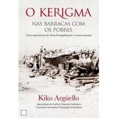 Kerigma, O - Nas barracas com os pobres