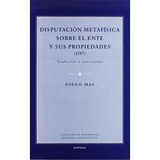 Disputación Metafísica sobre el Ente y sus Propiedades