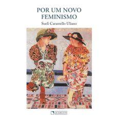 Por um novo feminismo