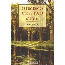 Otimismo cristão, hoje
