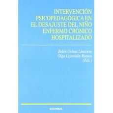 Intervención Psicopedagógica en el Desajuste del Niño Enfermo Crónico Hospitalizado