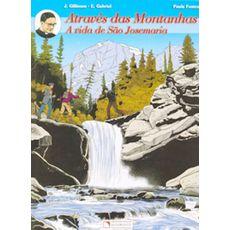 Através das montanhas: A vida de São Josemaria