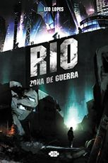 RIO: zona de guerra - Leo Lopes