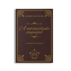 Livro do Marido - Intimidade Conjugal