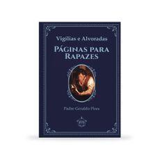 Páginas para Rapazes - Vigílias e Alvoradas