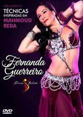 DVD. Técnicas Inspiradas em Mahmoud Reda . Fernanda Guerreiro