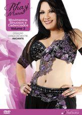 DVD. Movimentos Sinuosos e Cadenciados Volume 3 . Rhazi Manat