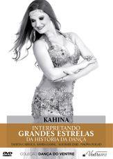 DVD. Interpretando Grandes Estrelas da História da Dança . Kahina