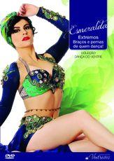 DVD. Extremos - Braços e pernas de quem dança . Esmeralda