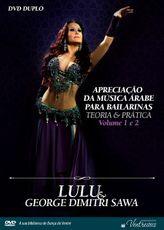 DVD. Apreciação da Música Árabe para Bailarinas - Teoria e Prática . Lulu