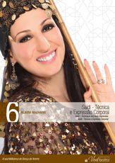 DVD. 06 . Saidi - Técnica e Expressão Corporal . Munira Magharib